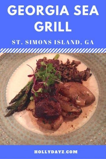 Georgia Sea Grill on St. Simons Island The King and Prince Beach & Golf Resort on St. Simons Island, GA www.hollydayz.com ©2016 HollyDayz