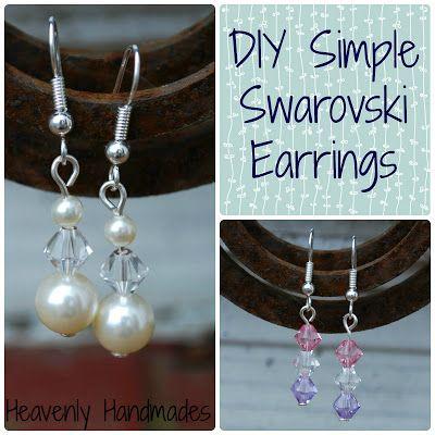 Heavenly Handmades: DIY Simple Swarovski Earrings