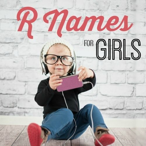 These rockin' girls' names that start with 'R' are our fav! Check out these baby names for girls and let us know which you love most.