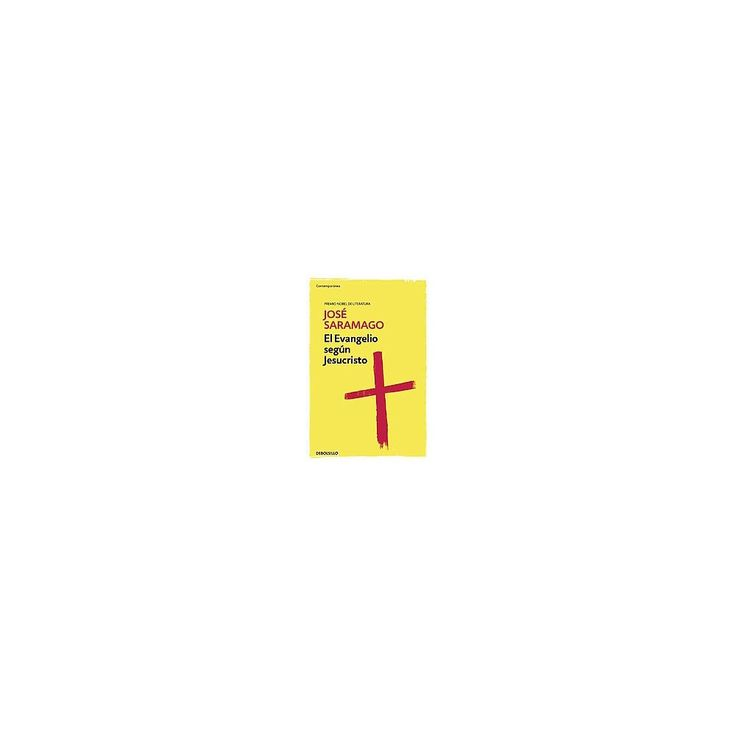 El evangelio según Jesucristo/ The Gospel According to Jesus Christ (Paperback) (Josu00e9 Saramago)