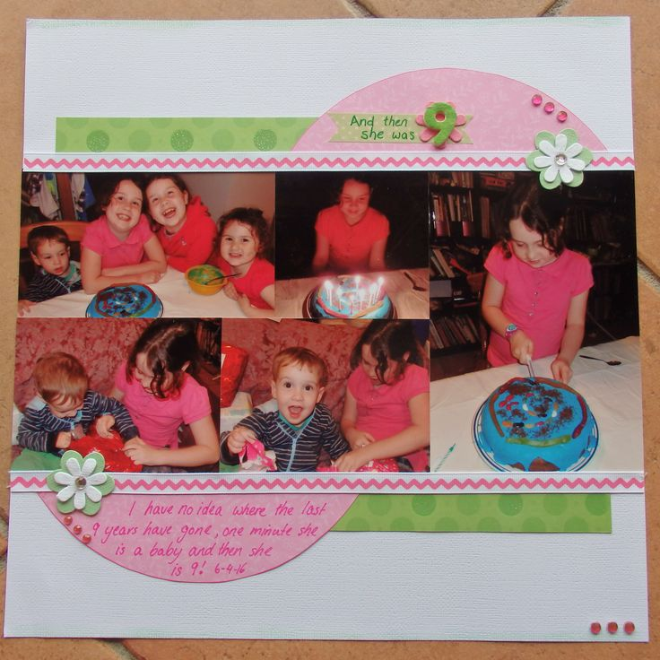 Scrapbook page by Laura: And then she was 9