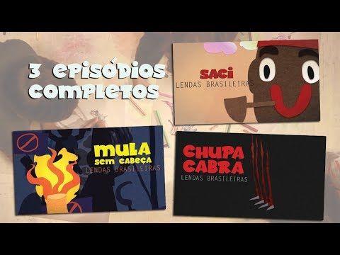 Animacrianca Lendas Brasileiras 3 Episodios Completos 2