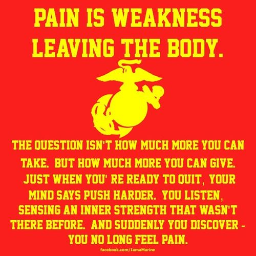 "Always my Work Out Motivation. I always accomplish one more by telling myself ""pain is weakness leaving the body."""