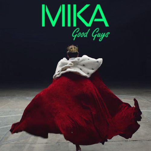 MIKA - Good Guys en mi blog: http://alexurbanpop.com/2015/05/25/mika-good-guys/