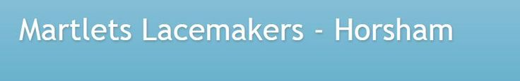 Martlets Lacemakers, Horsham UK. This is their blog page.