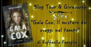 Scribacchiando in Soffitta...: Blog tour + giveaway: gala Cox e i viaggi nel temp...