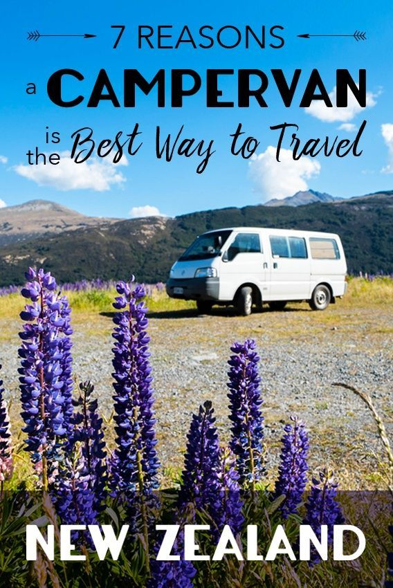 Want to experience pure New Zealand? Rent a van! Here's 7 reasons why a campervan is the best way to travel around New Zealand.