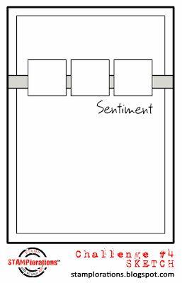 STAMPlorations™ Blog: Bi-Weekly Sketch Challenge #4                                                                                                                                                      More