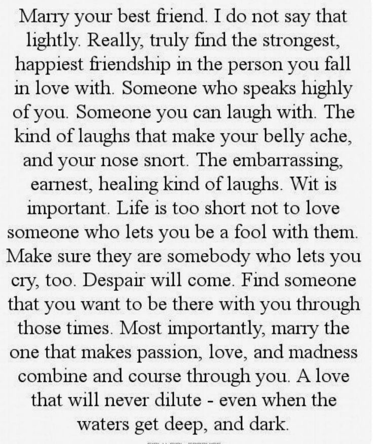 Marry your best friend....