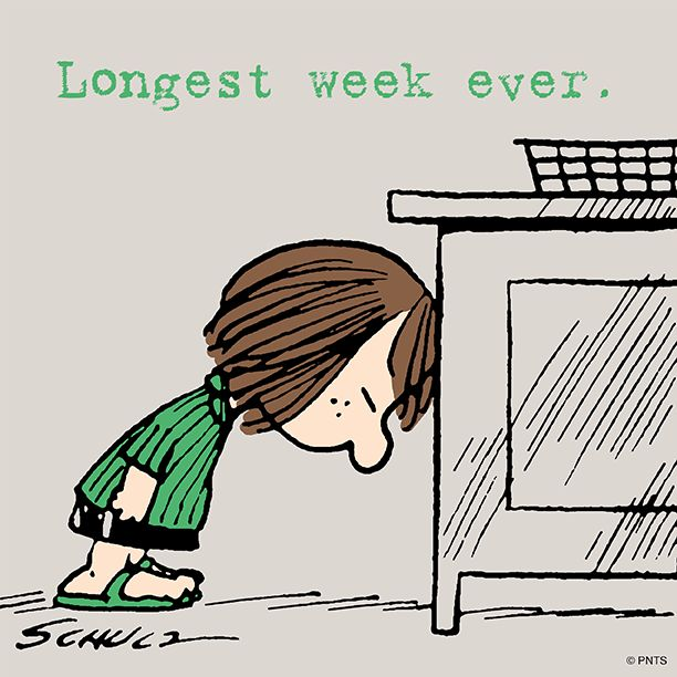 Longest week ever, it's finally friday. Peanuts Peppermint Patty.