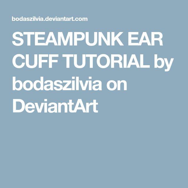 STEAMPUNK EAR CUFF TUTORIAL by bodaszilvia on DeviantArt