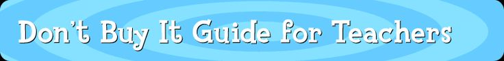 Don't Buy It: Guide for Teachers