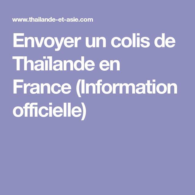 Envoyer un colis de Thaïlande en France (Information officielle)