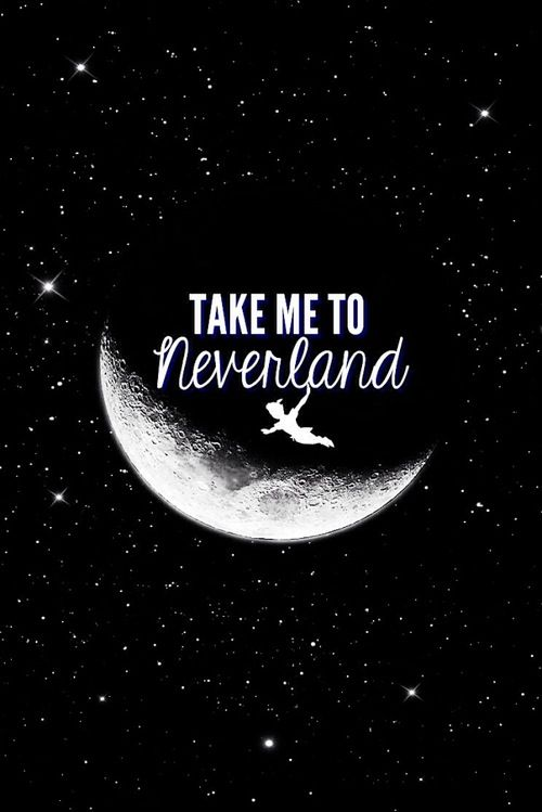 Love Sayings Wallpaper For Iphone : Take Me To Neverland iPhone wallpapers Pinterest ...