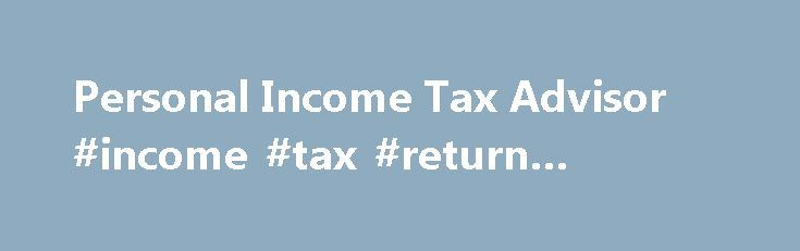 Personal Income Tax Advisor #income #tax #return #meaning http://incom.remmont.com/personal-income-tax-advisor-income-tax-return-meaning/  #income tax advice # We get you the maximum refund. H R Block opened its first franchised operation in Canada in 1964 and followed with its first company-owned operation a year later. Today, H R Block Canada Inc. prepares over two million small business and personal income tax returns annually, making the firm the Canadian Continue Reading