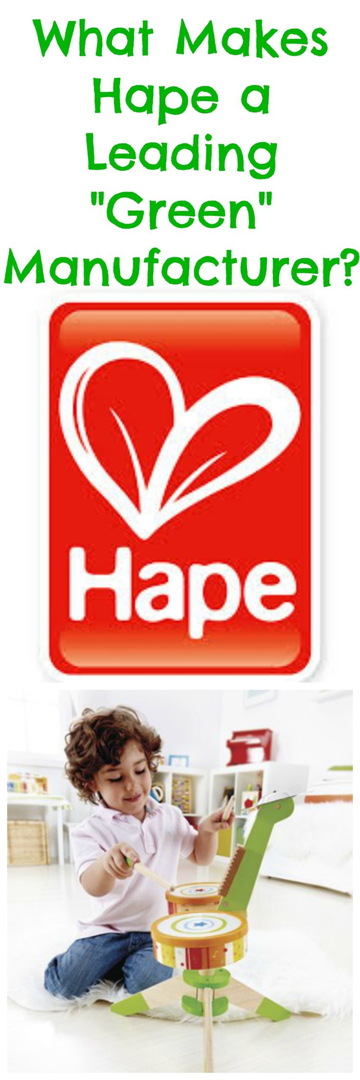 Click here to learn why Hape is an industry leader in the manufacturing of green toys: http://kiddokorner.com/blog/what-makes-hape-a-green-manufacturer.html