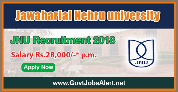 JNU Recruitment 2018 - Hiring Junior Research Fellow (JRF), Senior Research Fellow (SRF) , Project Assistant nd other Posts, Salary Rs.28,000/- : Apply Now !!!  The Jawaharlal Nehru University – JNU Recruitment 2018 has released an official employment notification inviting interested and eligible candidates to apply for the positions of Junior Research Fellow (JRF), Senior Research Fellow (SRF), Project Assistant and Research Associate. The eligible candidates may apply t