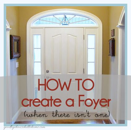 How to create a foyer when there isn't one