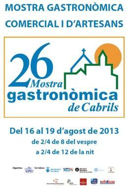 Cabrils, al Maresme, celebra del 16 al 19 d'agost la 26a Mostra Gastronòmica, Comercial i d'Artesans de Cabrils. #mercavima