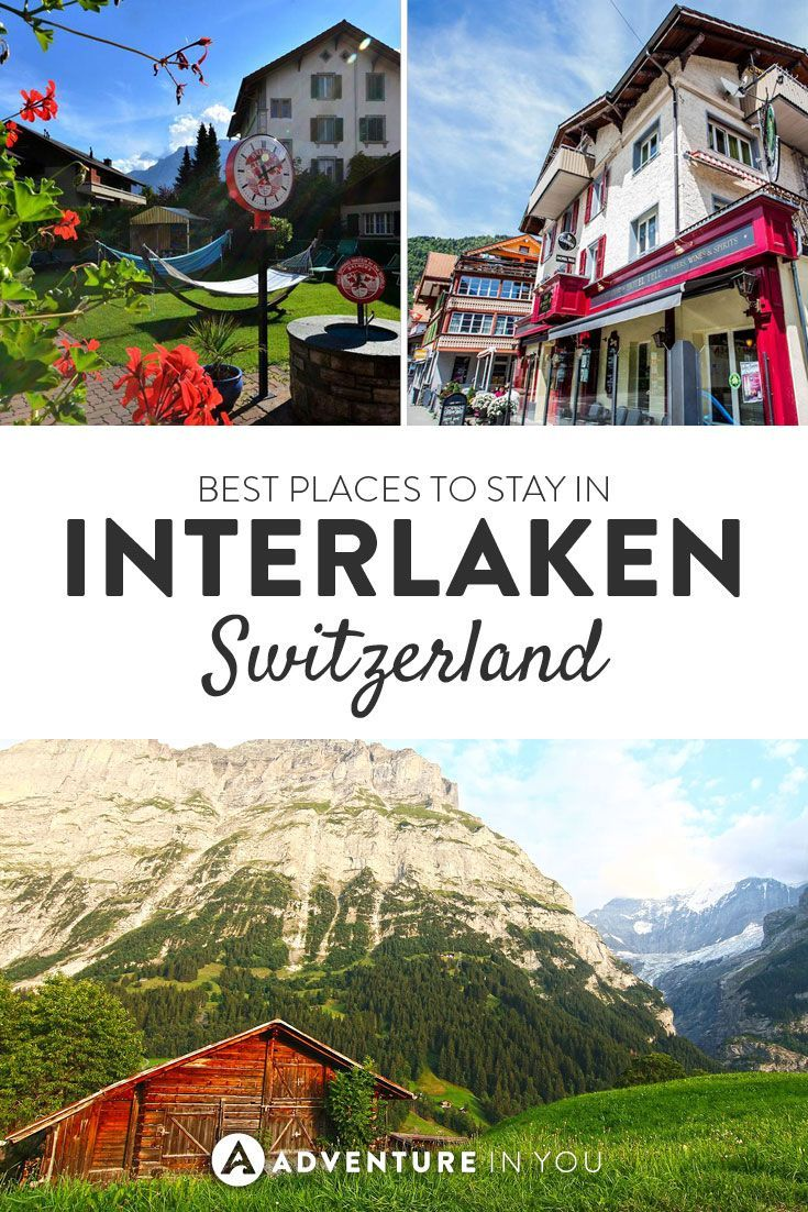 Interlaken Switzerland | Looking for where to stay in Interlaken? Here are our top picks for the best hotels and hostels in the area.