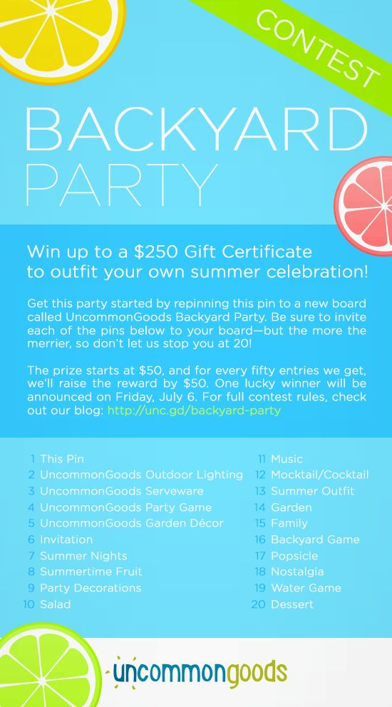 Enter our Backyard Party Contest for a chance to win up to win a summer party shopping spree. See image for details and leave a link to your Backyard Party Pinterest board below!