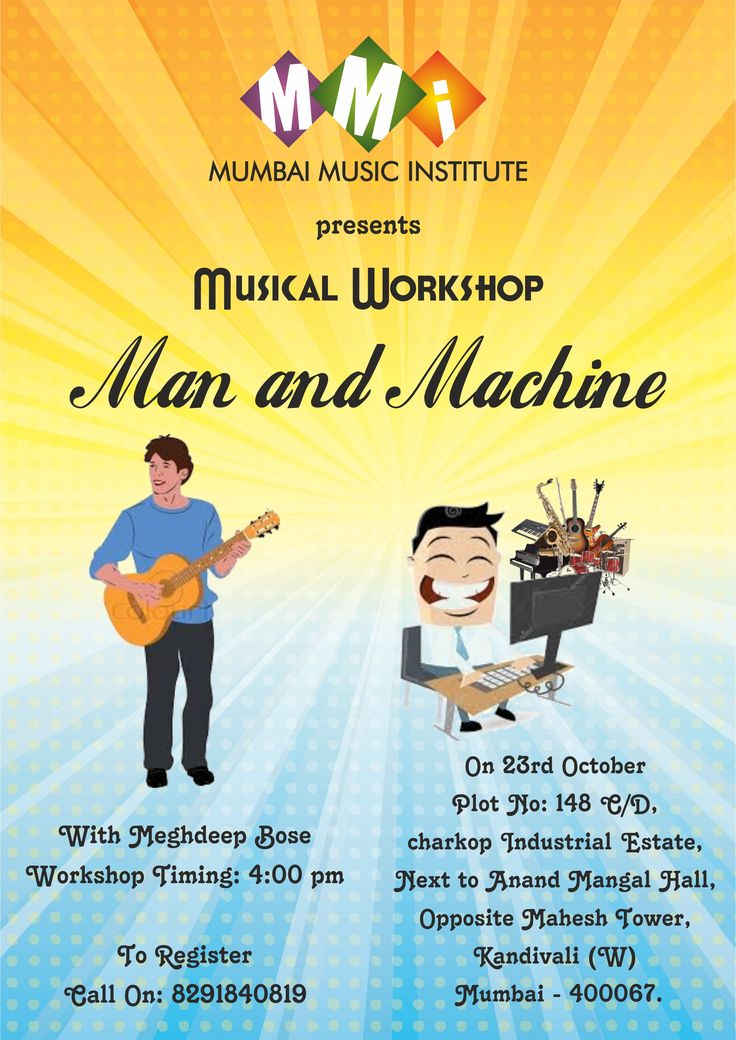 "MMI presents Musical workshop: ""Man and Machine"" with Meghdeep Bose.  He is a Trained Pianist (Trinity College of Music, London) and a gifted Singer and Guitarist and is known as a composer  worked on big projects like MS Dhoni, Sarbjit, Do Lafzon ki kahani. (Speaks about the Essence Of Music Production)  FREE WORK SHOP workshop timing: 4:00 pm on 23rd october sunday To register call on:8291840819"