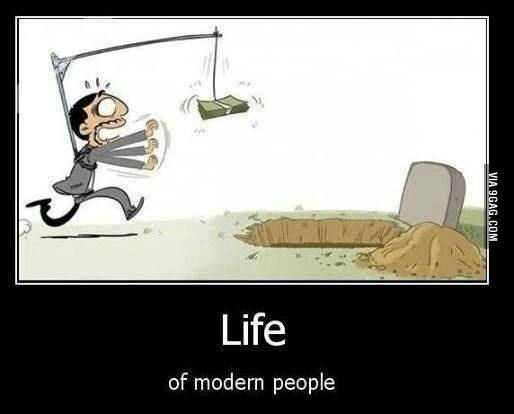 You should realize that money is not everything...