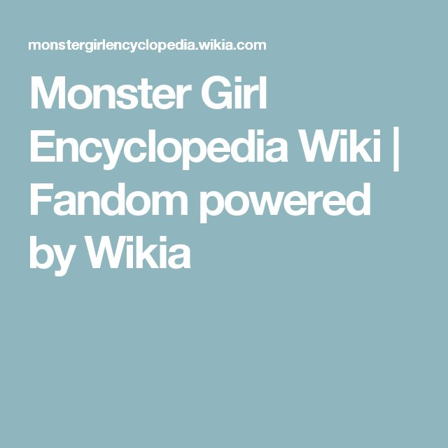 Monster Girl Encyclopedia Wiki | Fandom powered by Wikia