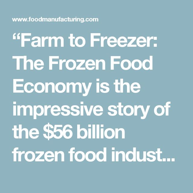 """""""Farm to Freezer: The Frozen Food Economy is the impressive story of the $56 billion frozen food industry from the farmers who grow fruits and vegetables to the companies who prepare and freeze them at their peak,"""" announced Bodor. """"AFFI members produce, process and deliver convenient, delicious fruits, vegetables, breakfasts and dinner entrees as well as juice and smoothie beverages. The frozen food supply chain employs 670,000 Americans across the U.S.,"""" she said."""