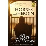 HORSES AND HEROIN (Romantic Mystery) (Kindle Edition)By Bev Pettersen