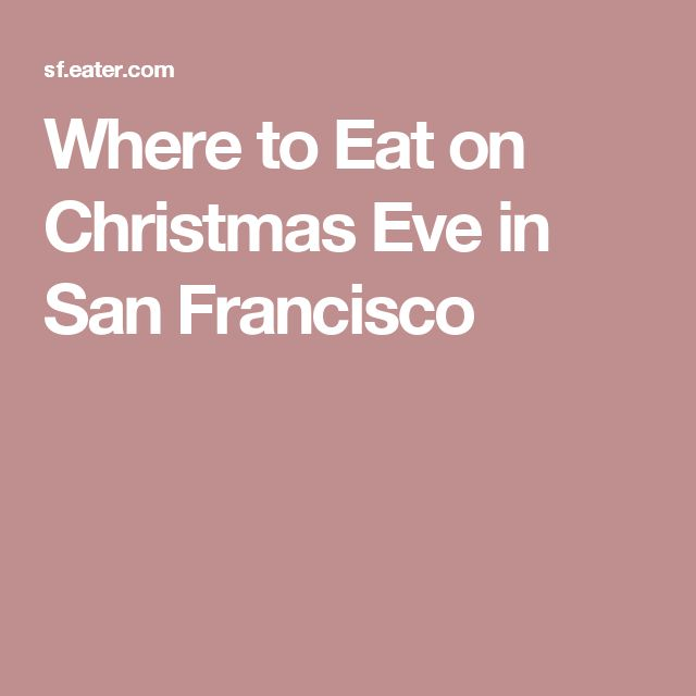 Best 25+ Restaurants open christmas eve ideas on Pinterest ...