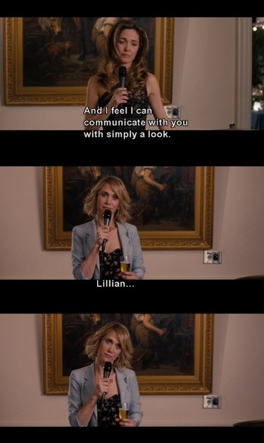 bridesmaids quotes love it!
