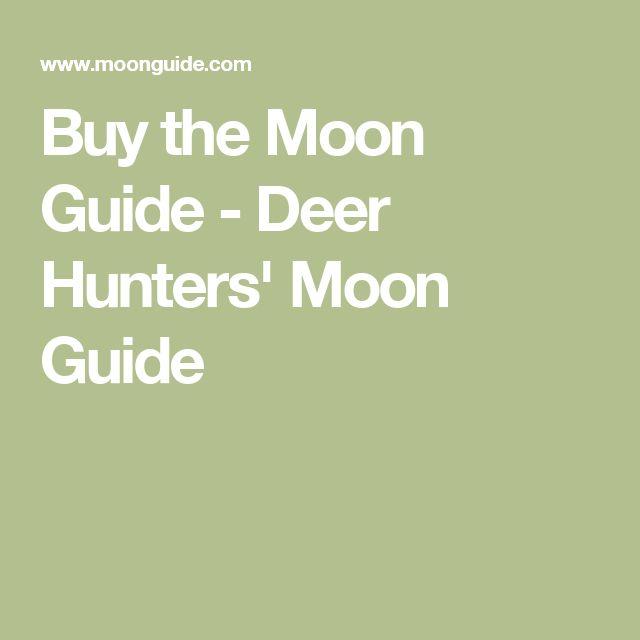 Buy the Moon Guide - Deer Hunters' Moon Guide