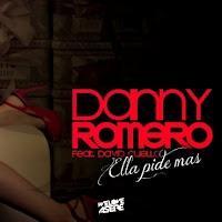 Danny Romero - Ella Pide Más    http://novedadesmusicalesdiaadia.blogspot.com.es/