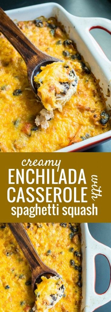 Creamy Enchilada Casserole with Spaghetti Squash. An easy way to eat MORE veggies and less carbs!