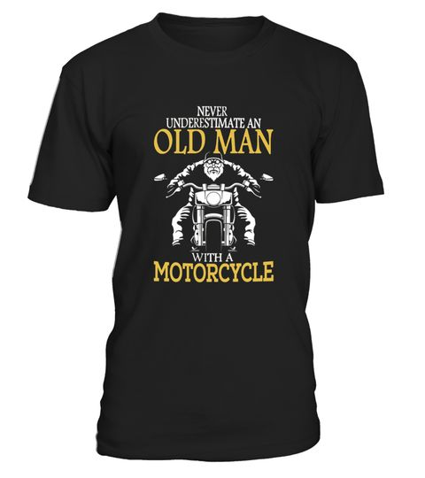 # Never Underestimate An Old Man With A Motorcycle .  HOW TO ORDER:1. Select the style and color you want:2. Click Reserve it now3. Select size and quantity4. Enter shipping and billing information5. Done! Simple as that!TIPS: Buy 2 or more to save shipping cost!Paypal | VISA | MASTERCARDNever Underestimate An Old Man With A Motorcycle t shirts ,Never Underestimate An Old Man With A Motorcycle tshirts ,funny Never Underestimate An Old Man With A Motorcycle t shirts,Never Underestimate An Old…