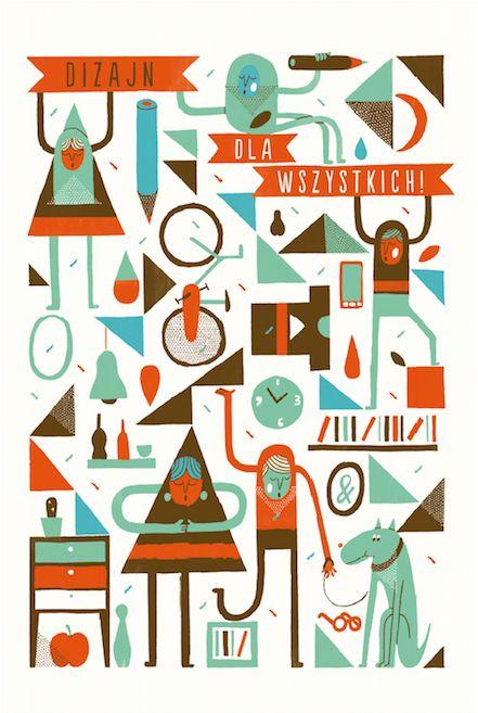 Dizajn dla wszystkich! --> www.bwa.wroc.pl/index.php?l=pl&id=615&b=3&w=1  Projekt plakatu: Grupa Projektor www.facebook.com/grupaprojektor