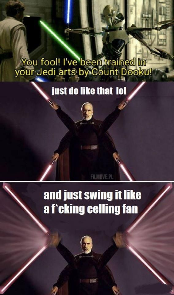 Foolish Jedi Count Dooku is the ultimate warrior.   funny pictures
