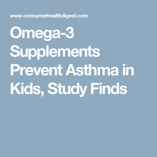 Omega-3 Supplements Prevent Asthma in Kids, Study Finds