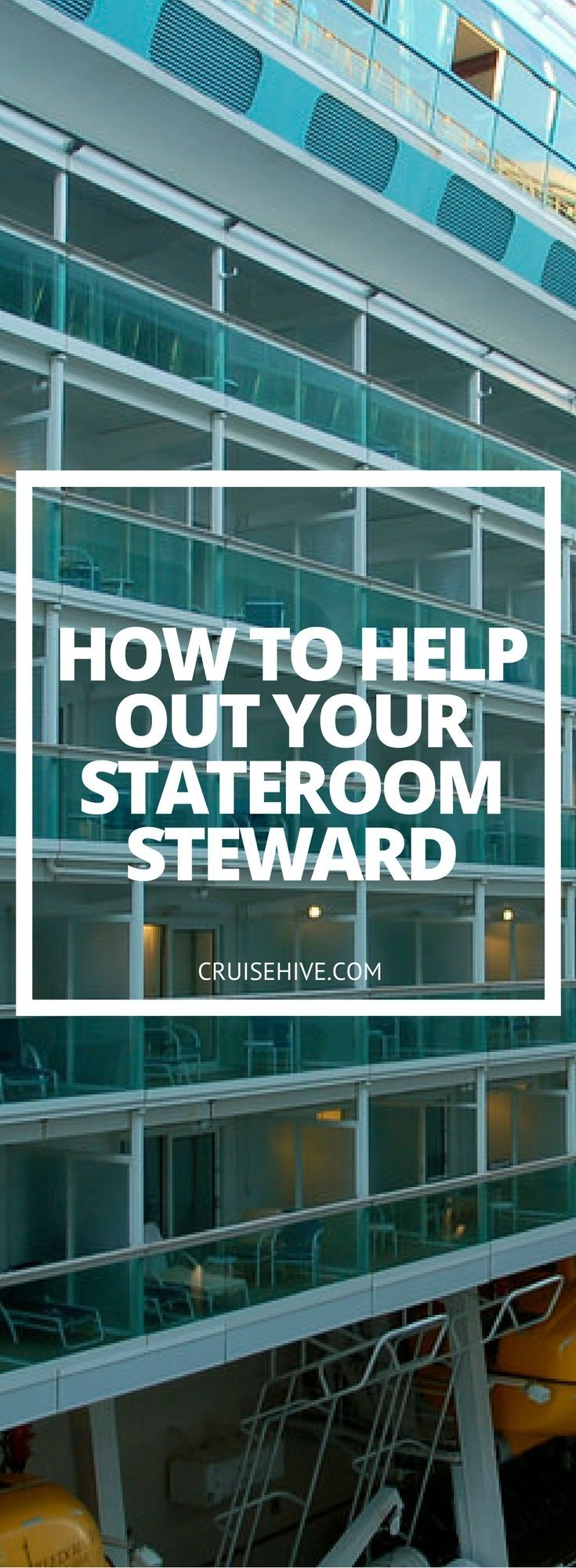 What can you, one of those pampered passengers, do to make your steward's job just a little easier?