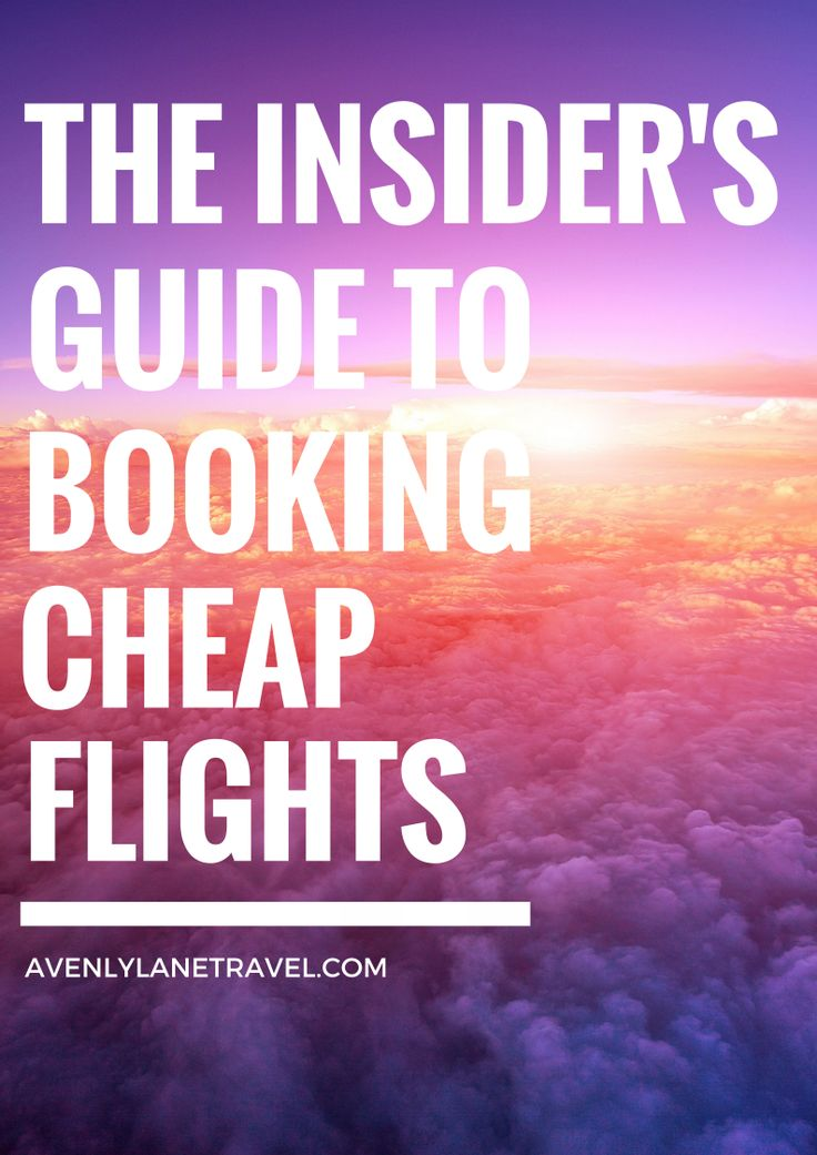 The Insider's Guide To Booking CHEAP Flights!  Break the airline code with this guide and start booking cheap flights today. - Avenly Lane Travel