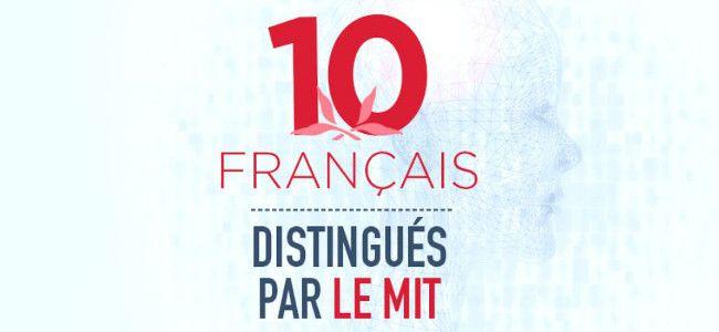 #Innovation : dix Français distingués par le MIT