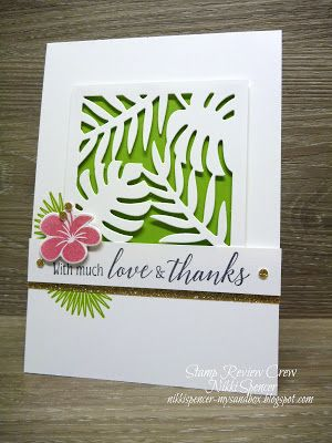 Nikki Spencer-My Sandbox: Stamp Review Crew...Tropical Chic! #stampinup