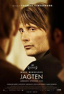 The Hunt (Jagten). Denmark. Mads Mikkelsen, Alexandra Rapaport, Thomas Bo Larsen, Annika Wedderkopp. Directed by Thomas Vinterberg. 2012