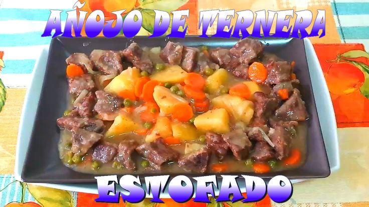 AÑOJO DE TERNERA ESTOFADO