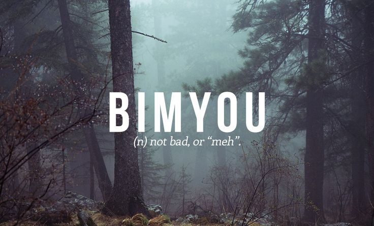 "BIMYOU n. Not bad, or ""meh"". 14 Perfect Japanese Words You Need In Your Life. VP: Ha ha! Meh"
