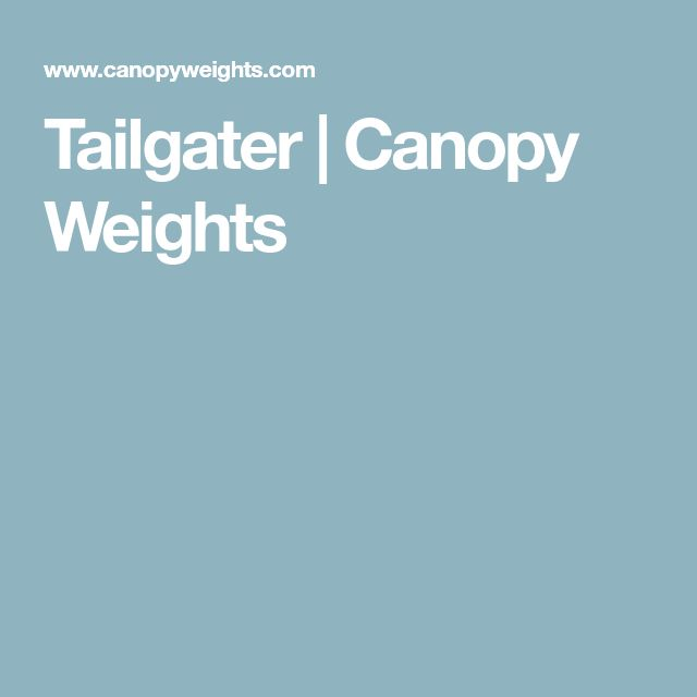 Tailgater | Canopy Weights
