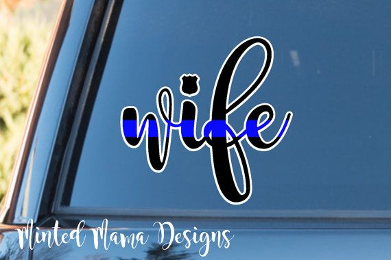 Police Wife Decal Thin Blue Line Decal LEOW by MintedMamaDesigns