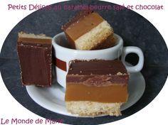 Petits Délices au caramel beurre salé et chocolat - Le Monde de Marie