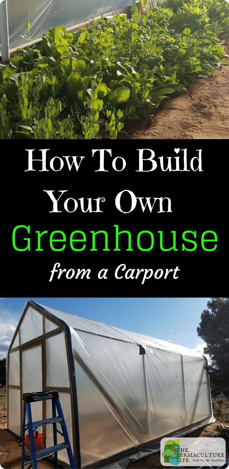 How To Build Your Own Greenhouse From Carport Part 1
